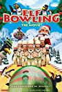 Elf Bowling the Movie: The Great North Pole Elf Strike