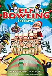 Elf Bowling the Movie: The Great North Pole Elf Strike Poster