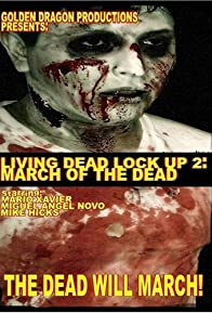 Primary photo for Living Dead Lock Up 2: March of the Dead