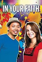 In Your Faith