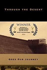 Through the Desert Goes Our Journey (2008)