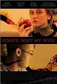 Honey, Meet My Wife! Poster