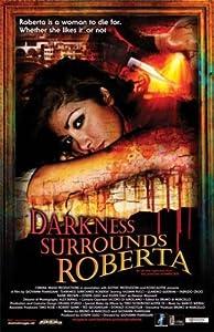 Good download websites for movies Darkness Surrounds Roberta by Alexander Birrell [BluRay]