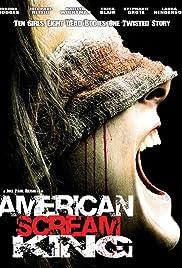 American Scream King(2010) Poster - Movie Forum, Cast, Reviews