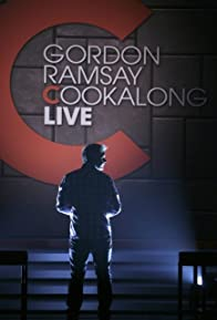 Primary photo for Gordon Ramsay: Cookalong Live