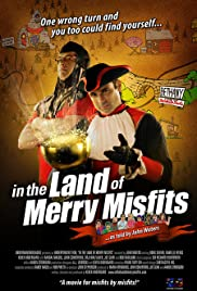 In the Land of Merry Misfits Poster