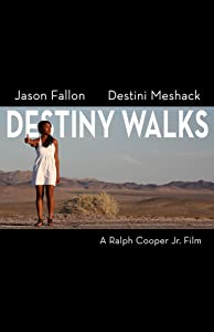Movie 2 watch Destiny Walks USA [BluRay]