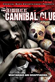 The Bisbee Cannibal Club (2002) starring Brett Behrens on DVD on DVD