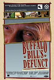 Buffalo Bill's Defunct: Stories from the New West Poster