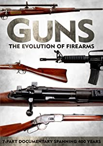 Guns: The Evolution of Firearms full movie with english subtitles online download