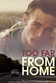 Too Far from Home Poster