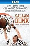 Salaam Dunk (2011)