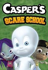 Casper's Scare School(2006) Poster - Movie Forum, Cast, Reviews