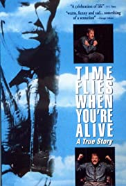 Time Flies When You're Alive Poster