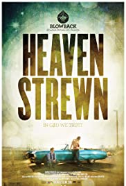 Heaven Strewn (2011) Poster - Movie Forum, Cast, Reviews
