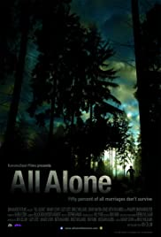 All Alone(2010) Poster - Movie Forum, Cast, Reviews