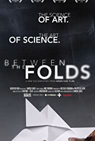 Between the Folds (2008)