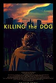 Killing the Dog Poster
