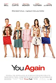 Jamie Lee Curtis, Sigourney Weaver, Kristen Bell, Betty White, and Odette Annable in You Again (2010)
