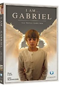 Primary photo for I Am... Gabriel