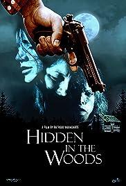 Hidden in the Woods (2012) En las Afueras de la Ciudad 720p