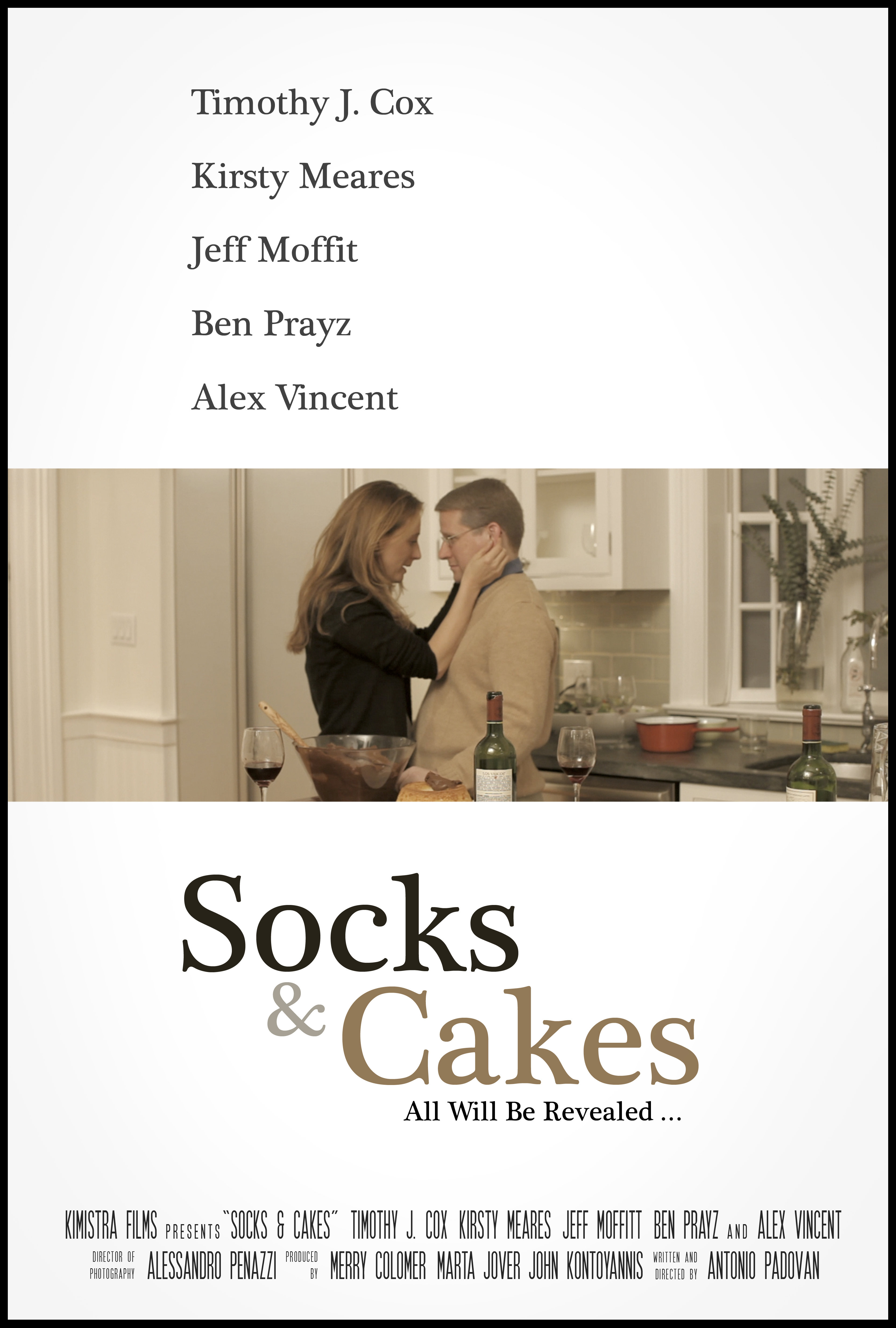 Ben Prayz, Kirsty Meares, Timothy J. Cox, Jeff Moffitt, Merry Colomer, Zeus Kontoyannis, Alex Vincent, Antonio Padovan, Marta Jover, Alessandro Penazzi, and Redmond Stevenson in Socks and Cakes (2010)