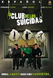 El club de los suicidas (2007) Poster - Movie Forum, Cast, Reviews