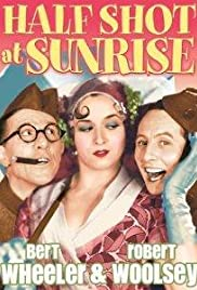 Half Shot at Sunrise(1930) Poster - Movie Forum, Cast, Reviews