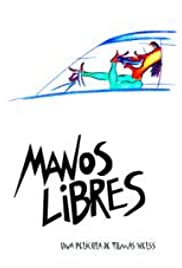 Torrent movies downloads free Manos libres [mp4]