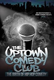 Uptown Comedy Club: The Birth of Hip Hop Comedy Poster