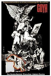 Goya - oder Der arge Weg der Erkenntnis Poster