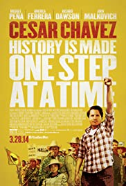 Cesar Chavez (2014) Poster - Movie Forum, Cast, Reviews
