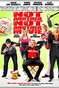 Primary photo for Not Another Not Another Movie