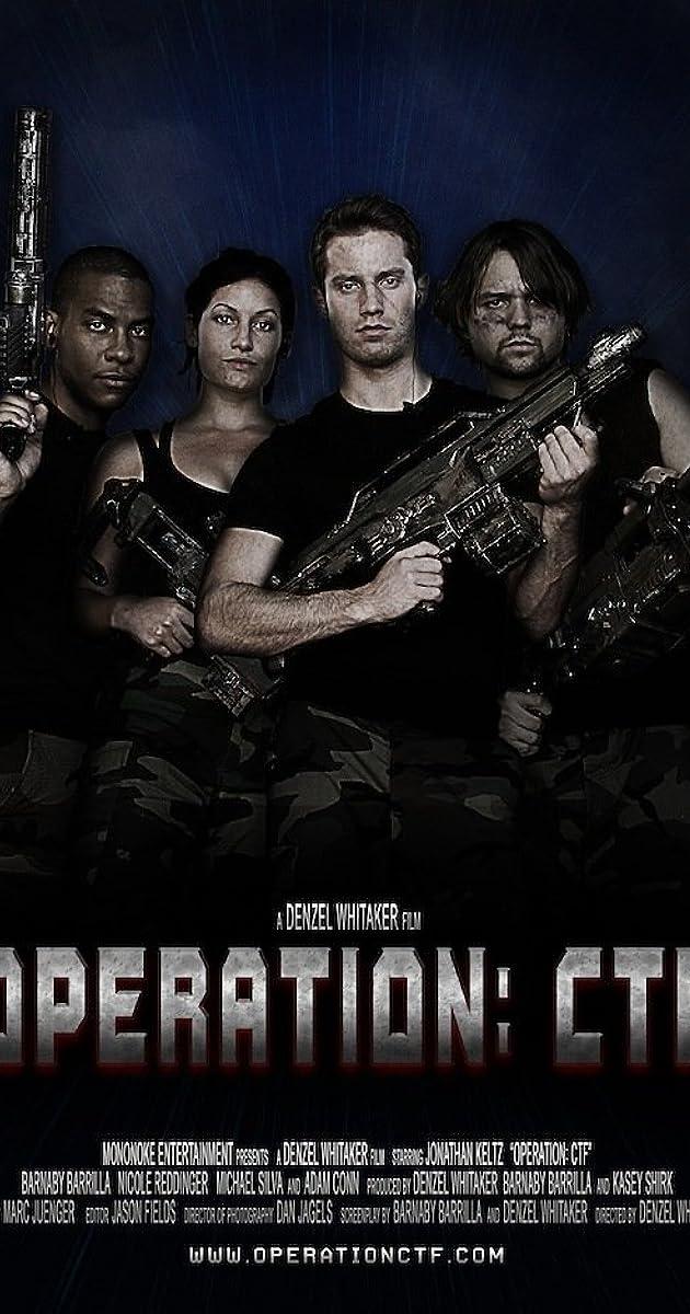 Operation: CTF (2012) - IMDb