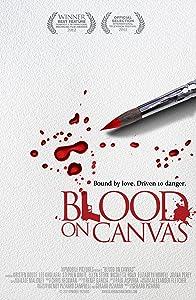 Watch free international movies Blood on Canvas [1080i]