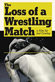 The Loss of a Wrestling Match Poster
