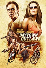The Baytown Outlaws – Joc sângeros