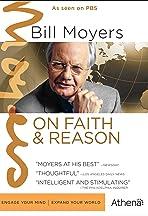 Bill Moyers on Faith & Reason