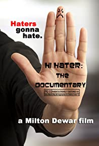 Primary photo for Hi Hater: The Documentary