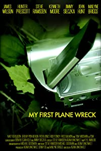 Watch a free movie now online My First Plane Wreck by [hdrip]