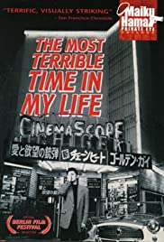 The Most Terrible Time in My Life Poster