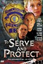 To Serve and Protect (1999) Poster