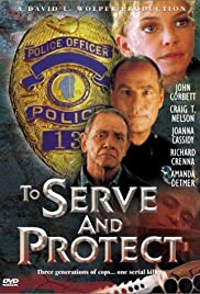 To Serve and Protect Poster - TV Show Forum, Cast, Reviews