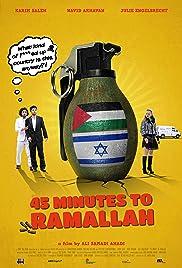 45 Minutes to Ramallah Poster