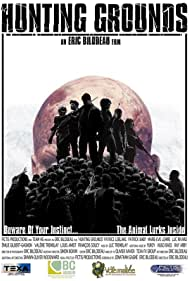 Hunting Grounds (2008) Poster - Movie Forum, Cast, Reviews