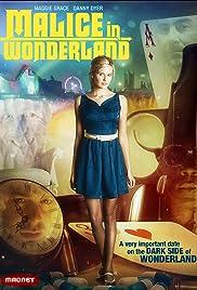Malice in Wonderland(2009) Poster - Movie Forum, Cast, Reviews