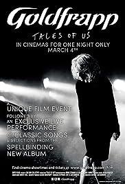 Goldfrapp: Tales of Us Poster