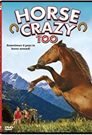 Watch Movie Horse Crazy 2: The Legend of Grizzly Mountain (2010)