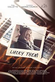 Toni Collette and Thomas Haden Church in Lucky Them (2013)