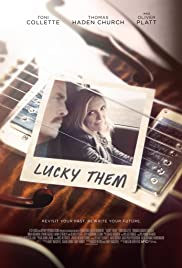 Lucky Them (2013) Poster - Movie Forum, Cast, Reviews